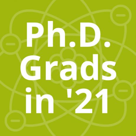 Ph.D. grads in 2021