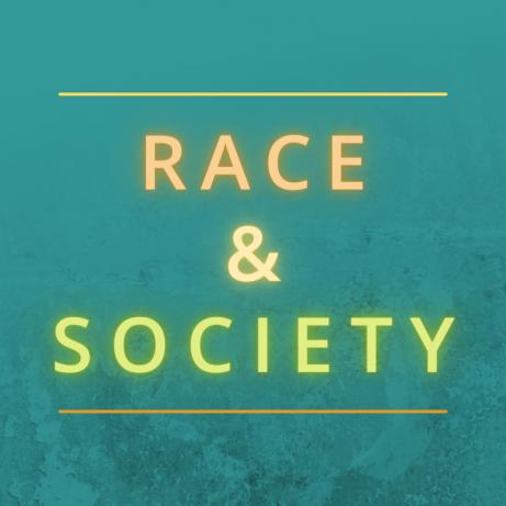 New Theme: Race & Society.