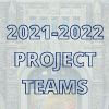 2021-22 project teams.