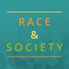 Race & Society.
